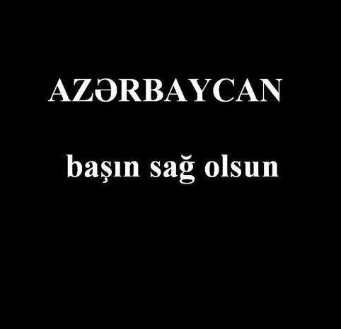 آذربایجان باشین ساغ اولسون
